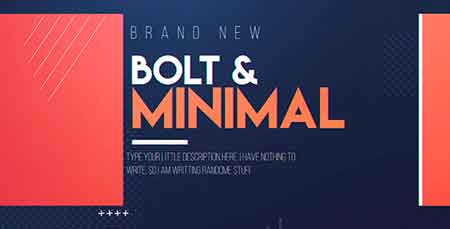 Bolt & Minimal 19589717 After Effects Template