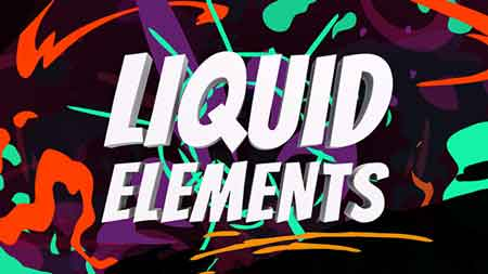Liquid Elements 21652283 After Effects Template