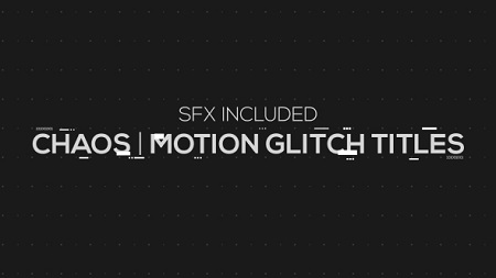 Chaos Motion Glitch Titles 19406508 After Effects Template