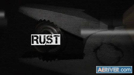 Rust Opening Titles 2752203 After Effects Project Download Videohive