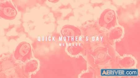 Videohive Quick Mother's Day 15832483 Free