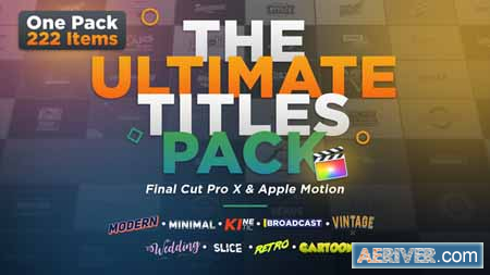 Videohive The Ultimate Titles Pack Final Cut Pro X & Apple