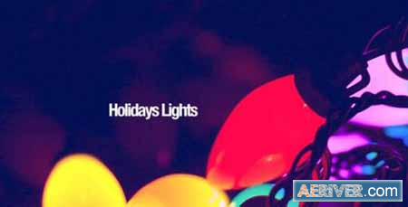 Videohive Holiday Lights 13720829 Free